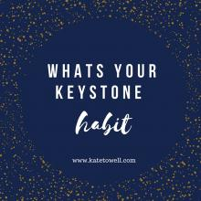 Keystone habits are a powerful catalyst for change. Image courtesy of Kate Towell.