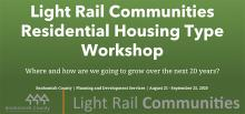 Snohomish County's Light Rail Communities project is hosting a virtual workshop that seeks input from members of the public to help inform future planning decisions for the geographic area near planned light rail stations in unincorporated Snohomish County.