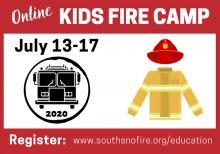 South County Fire is offering a free online Kids Fire Camp next week, from July 13th to 17th.  Camp includes fun hands-on activities to do as a family in conjunction with workbook activities for kids focused on fire safety, disaster preparedness, bike safety, and pedestrian safety.