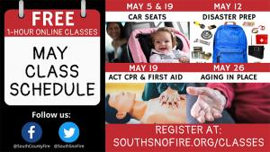 South County Fire is offering a number of free online classes and programs in May to help you stay safe and sound.  All classes are offered using Zoom and require Internet access via a smart phone, tablet, or computer.